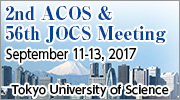 2nd ACOS & the 56th Annual Meeting of the Japan Oil Chemists' Society (2017.9.11-9.13, Tokyo)